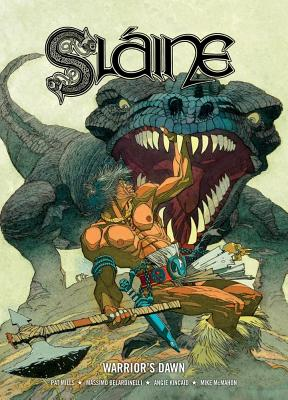 Slaine: Warriors Dawn - Mills, Pat, and Kincaid, Angie, and Belardinelli, Massimo