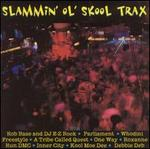 Slammin Ol Skool Trax
