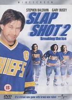 Slap Shot 2: Breaking the Ice - Steve Boyum