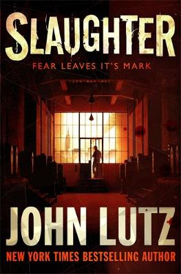 Slaughter - Lutz, John