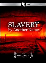 Slavery By Another Name - Sam Pollard