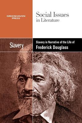 Slavery in Narrative of the Life of Frederick Douglass - Johnson, Claudia Durst (Editor)