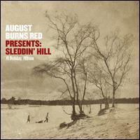 Sleddin' Hill: A Holiday Album - August Burns Red