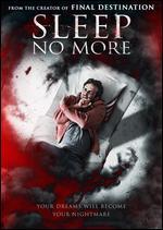 Sleep No More - Phillip Guzman
