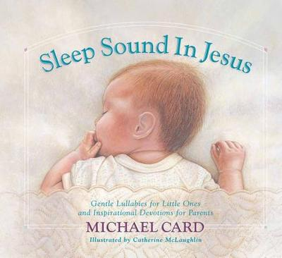 Sleep Sound in Jesus - Card, Michael