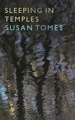 Sleeping in Temples - Tomes, Susan
