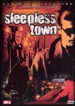 Sleepless Town -