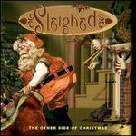 Sleighed: The Other Side of Christmas
