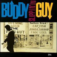 Slippin' In - Buddy Guy
