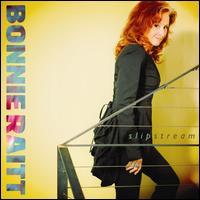 Slipstream - Bonnie Raitt