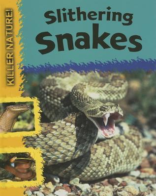 Slithering Snakes - Huggins-Cooper, Lynn