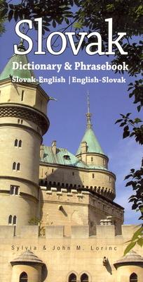 Slovak-English/English-Slovak Dictionary & Phrasebook - Lorinc, John