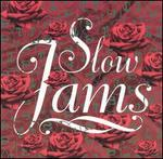 Slow Jams [SPG]