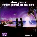 Slow Jamz from Back in da Day, Vol. 2