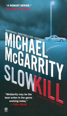 Slow Kill - McGarrity, Michael