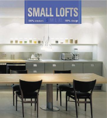 Small Lofts - Asensio, Paco (Editor)