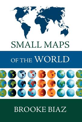 Small Maps of the World - Biaz, Brooke