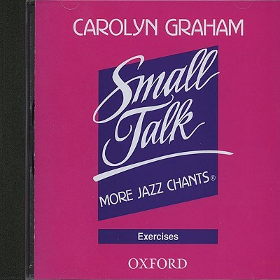 Small Talk: More Jazz Chants(r): Exercises Audio CD - Graham, Carolyn