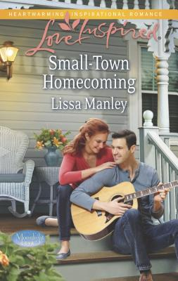 Small-Town Homecoming - Manley, Lissa