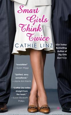 Smart Girls Think Twice - Linz, Cathie