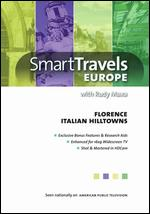 Smart Travels Europe: Florence/Italian Hilltowns -