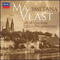 Smetana: Má Vlast - Czech Philharmonic Orchestra; Jirí Belohlávek (conductor)