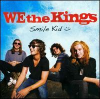 Smile Kid - We the Kings