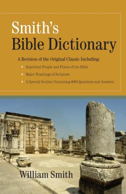 Smith's Bible Dictionary - Smith, William, L.L