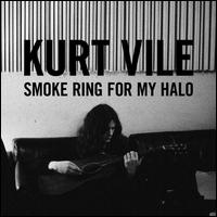Smoke Ring for My Halo - Kurt Vile