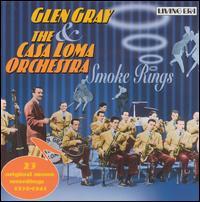 Smoke Rings - Glen Gray
