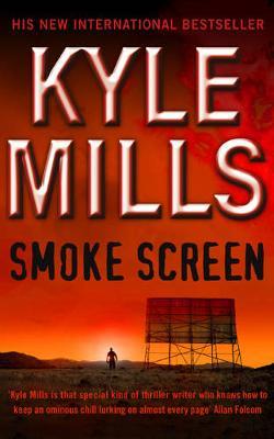 Smoke Screen - Mills, Kyle