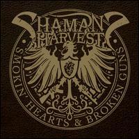 Smokin' Hearts & Broken Guns - Shaman's Harvest