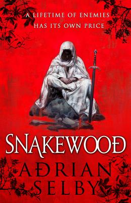 Snakewood - Selby, Adrian