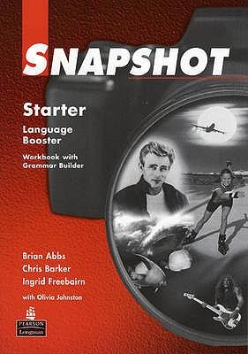 Snapshot Starter Language Booster - Abbs, Brian, and Freebairn, Ingrid, and Barker, Chris