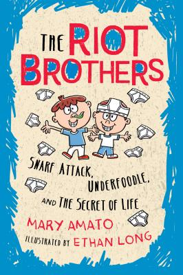 Snarf Attack, Underfoodle, and the Secret of Life: The Riot Brothers Tell All - Amato, Mary