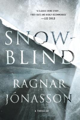 Snowblind: A Thriller - Jonasson, Ragnar