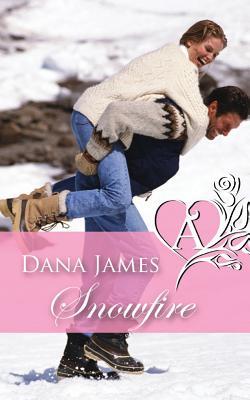 Snowfire - James, Dana