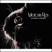 Snowflake Midnight - Mercury Rev