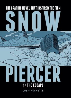 Snowpiercer 1: The Escape - Lob, Jacques
