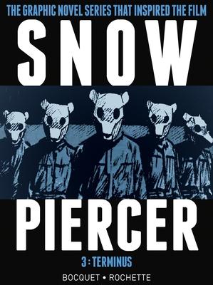 Snowpiercer, Volume 3: Terminus - Bocquet, Olivier