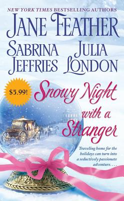 Snowy Night with a Stranger - Feather, Jane, and Jeffries, Sabrina, and London, Julia