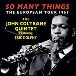 So Many Things: The European Tour 1961