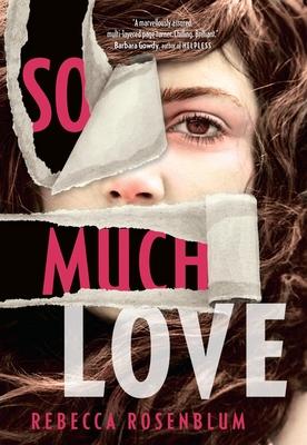 So Much Love - Rosenblum, Rebecca