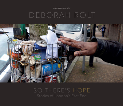 So There's Hope - Rolt, Deborah (Photographer)