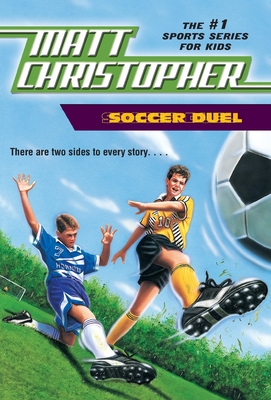 Soccer Duel: There Are Two Sides to Every Story... - Christopher, Matt