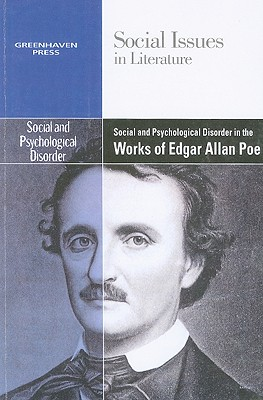 Social and Psychological Disorder in the Works of Edgar Allan Poe - Johnson, Claudia Durst
