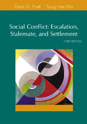 Social Conflict - Pruitt, Dean, and Rubin, Jeffrey Z, and Kim, Sung Hee