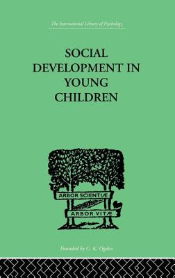 Social Development in Young Children - Isaacs, Susan