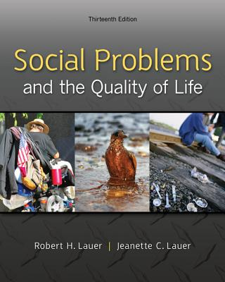 Social Problems and the Quality of Life - Lauer, Robert