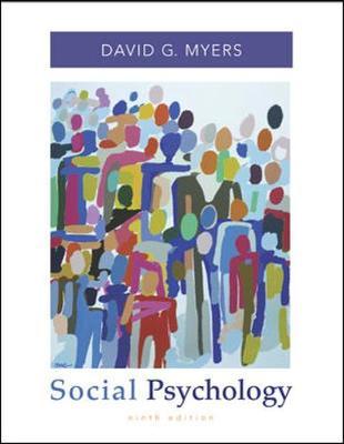 Social Psychology - Myers, David G, Professor, PhD